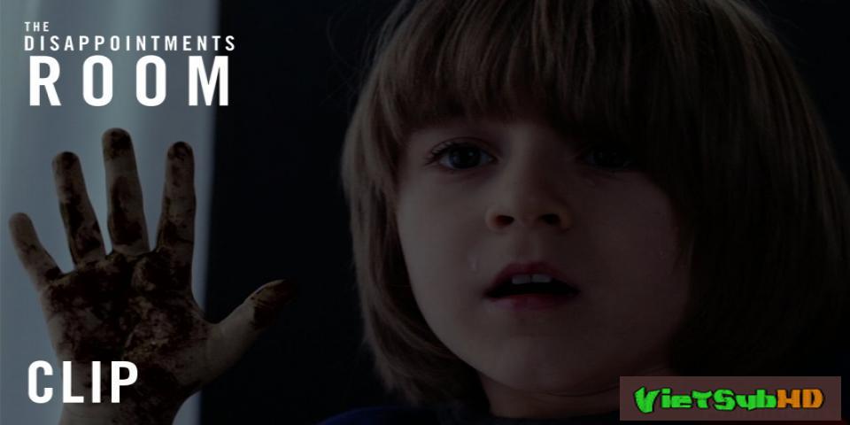 Phim Căn Phòng Ám Ảnh Trailer VietSub HD | The Disappointments Room 2016