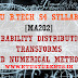 MA202 Probability Distributions,Transforms and Numerical Methods:S4 Syllabus