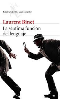 """La séptima función del lenguaje"" - Laurent Binet"
