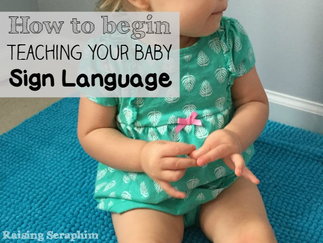 Easy guide to get started teaching baby sign. 5 Simple steps to get started.