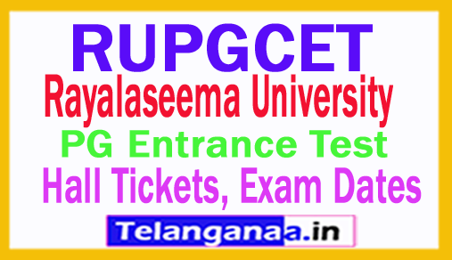 RUPGCET 2018 Hall Tickets Exam Dates Rayalaseema University PG Entrance Test Hall Tickets Exam Dates