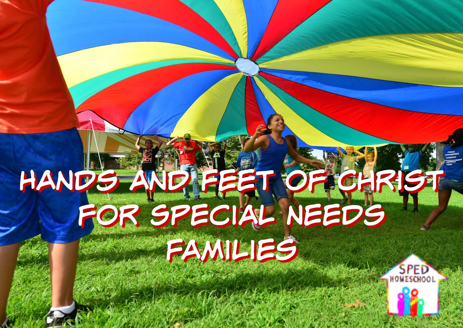 Hands and Feet of Christ for Special Needs Families