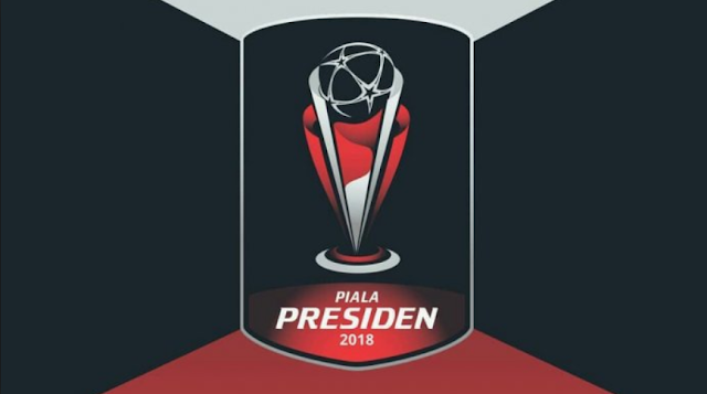 Jadwal Babak Semi Final Piala Presiden 2018, PSM Medan, Persija, Bali United dan Sriwijaya FC