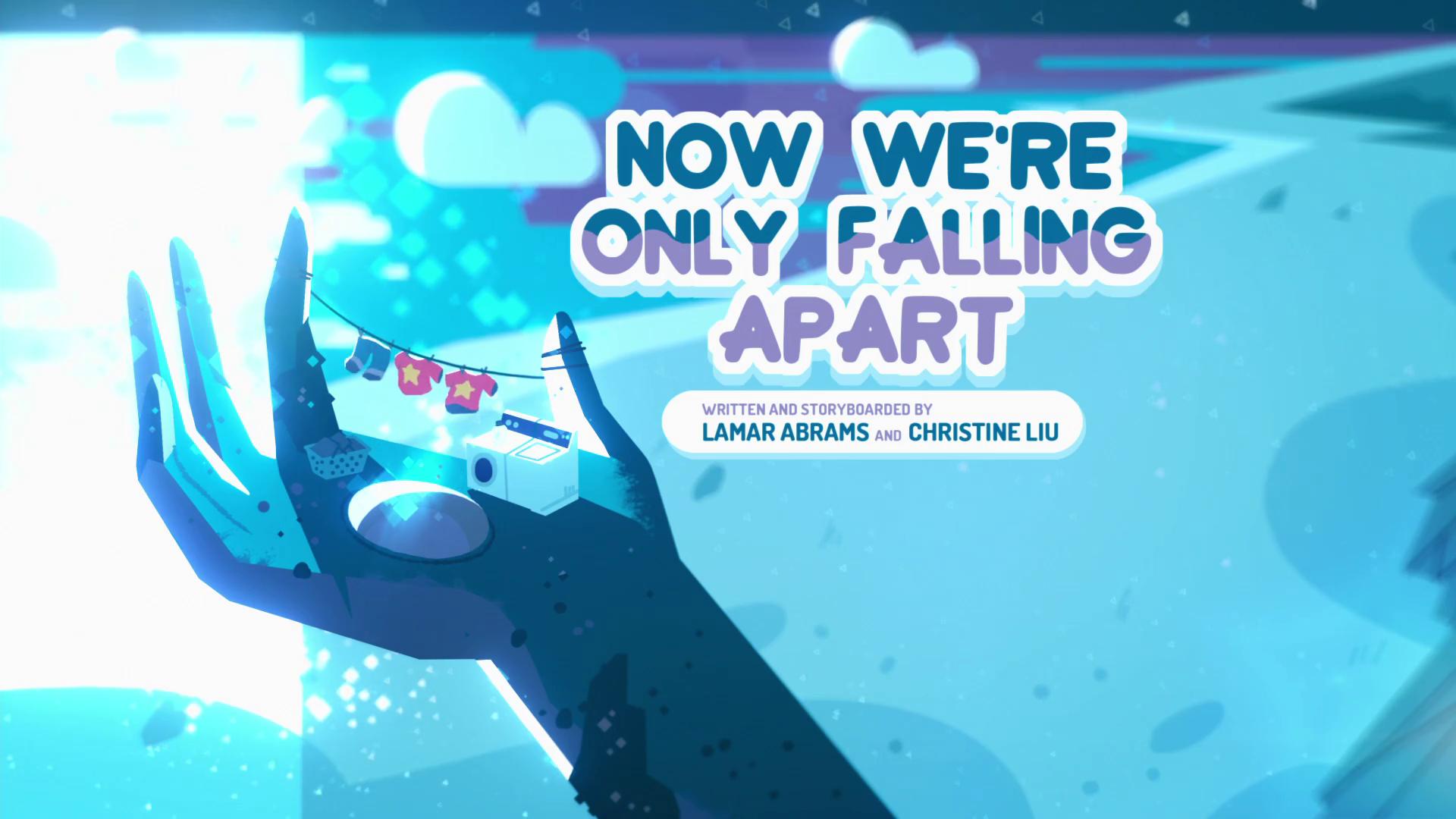 Steven Universo - Agora Estamos Desmoronando