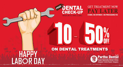 Happy Labor Day. Now Claim 10-50% OFF on Dental Treatments.