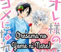 Oresama no Yome ni Nare!