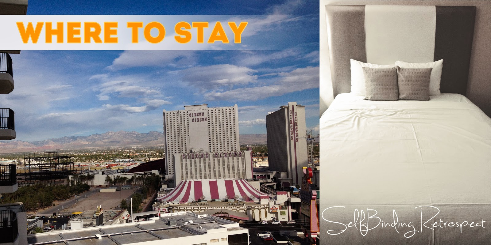 Where To Stay - The Sober Girl's Guide To Las Vegas - SelfBinding Retrospect by Alanna Rusnak