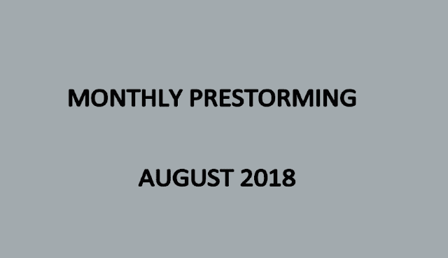 UPSC Monthly Prestorming - August 2018 for UPSC Pre 2018