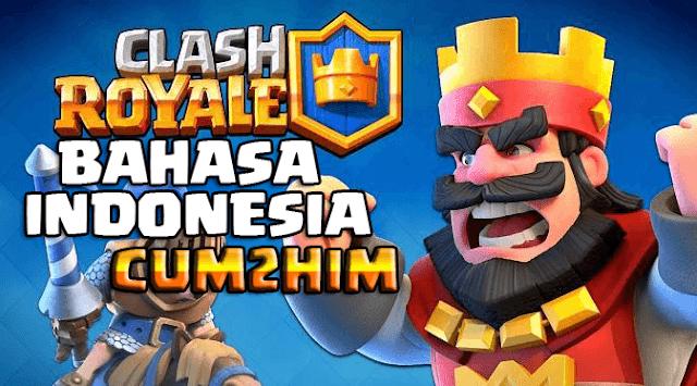 Cara Mengubah Bahasa Clash Royale Jadi Bahasa Indonesia