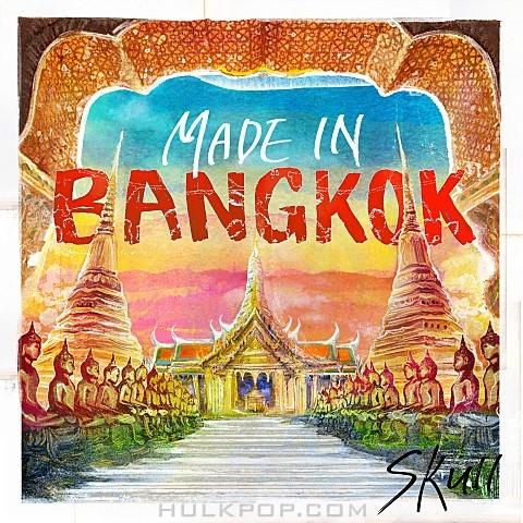 SKULL – Made In Bangkok – EP