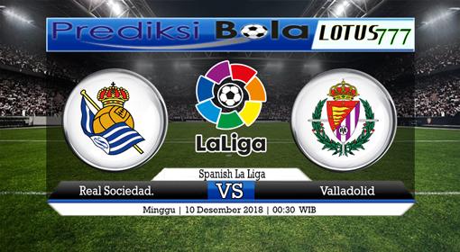 PREDIKSI SKOR Real Sociedad vs Valladolid 10 DESEMBER 2018