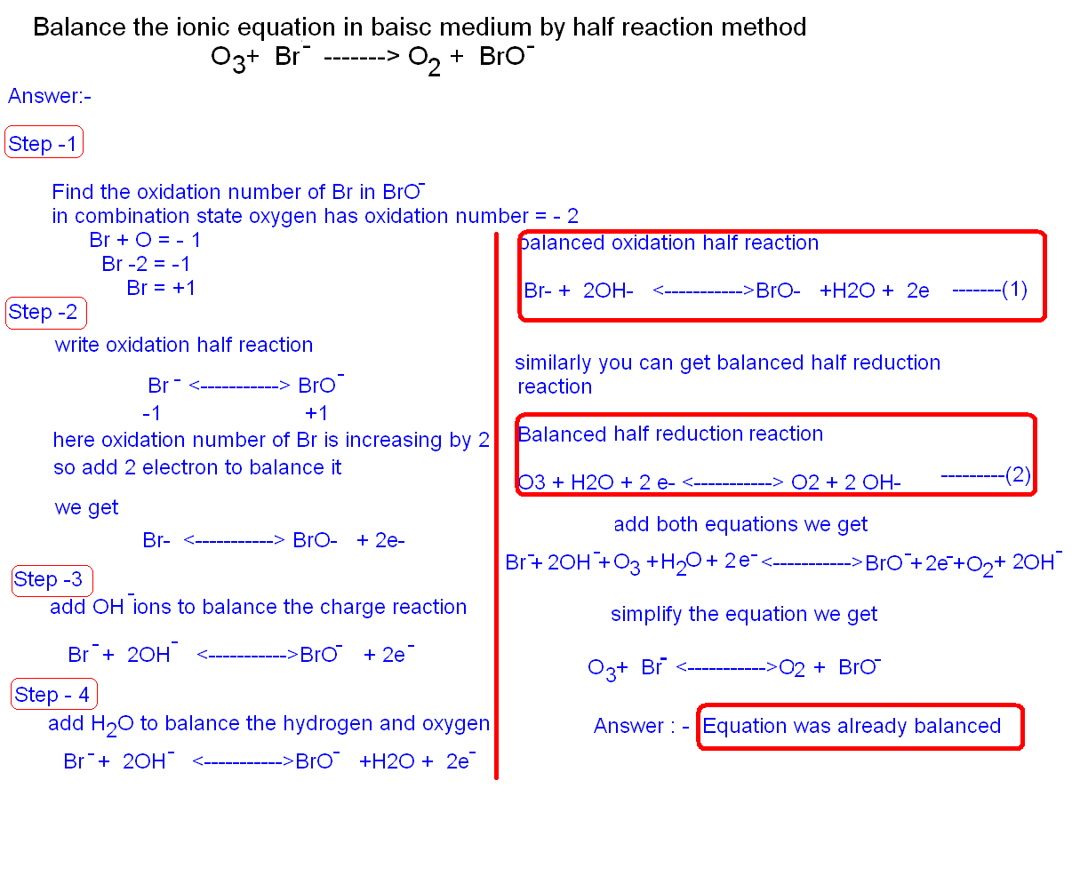 Free Online Help Balance The Ionic Equation By Half Reaction Method O3 Br Gt O2 Bro
