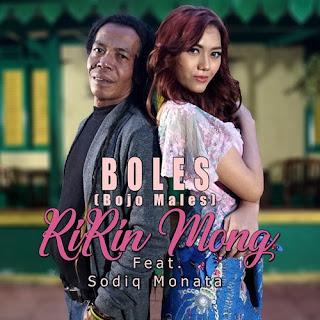 Ririn Mong - Boles (Bojo Males) feat Sodiq Monata