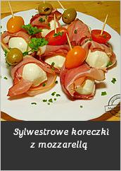 Sylwestrowe koreczki z mozzarellą przystawki przekąski pomysł recipe apetizer przyjęcie koreczki szynka nadziewana serem chrzanem ruloniki mechanik w kuchni