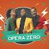 Opera Zero (2018)