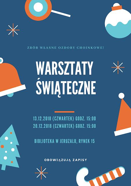 Plakat informujący o warsztatach, podczas których wykonane zostaną ozdoby świąteczne