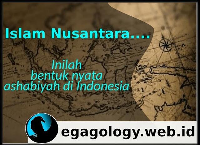 Islam Nusantara,inilah bentuk nyata Ashabiyah di Indonesia