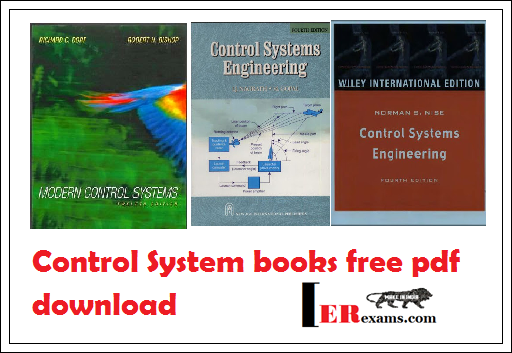 Control System Books Free Pdf Download. there are many books this subject in this I provide some best books for you like Control Systems Engineering by Norman S. Nise , Control Systems Engineering by I.J. Nagrath and M. Gopal,  Modern Control Systems by Richard C. Dorf and Robert H. Bishop, Automatic Control Systems by Kuo, Modern Control Engineering by K. Ogatawith free pdf downloads.