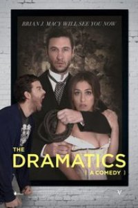 Watch The Dramatics: A Comedy Online Free in HD