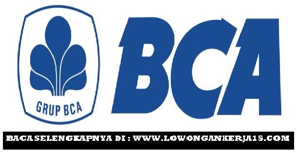Lowongan Kerja Staf Admin Kredit Bank BCA Terbaru