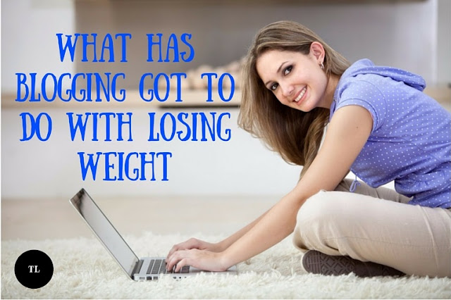 What has blogging got to do with losing weight