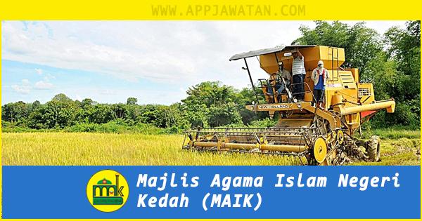 Jawatan Kosong di Majlis Agama Islam Negeri Kedah (MAIK)