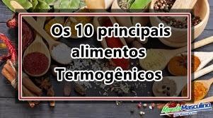 Os 10 principais alimentos termogênicos