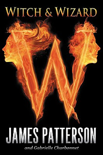 Witch & Wizard by James Patterson and Gabrielle Charbonnet