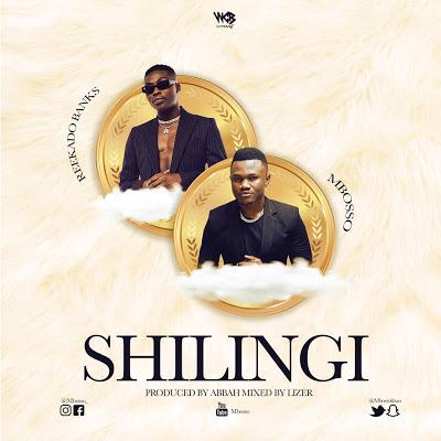 Download Audio | Mbosso Ft. Reekado Banks - Shilingi