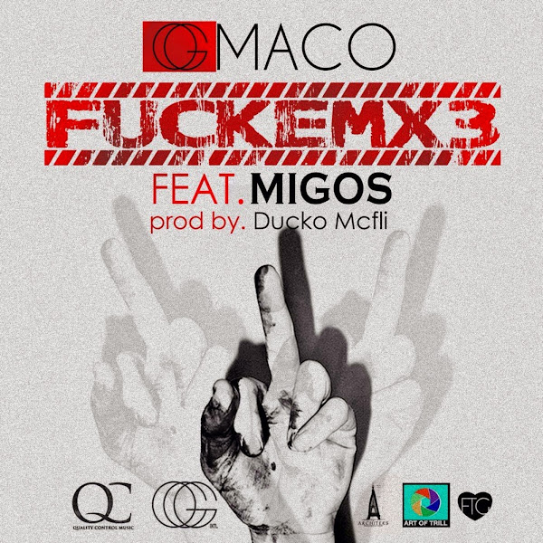Og Maco - FUCKEMX3 (feat. Migos) - Single Cover