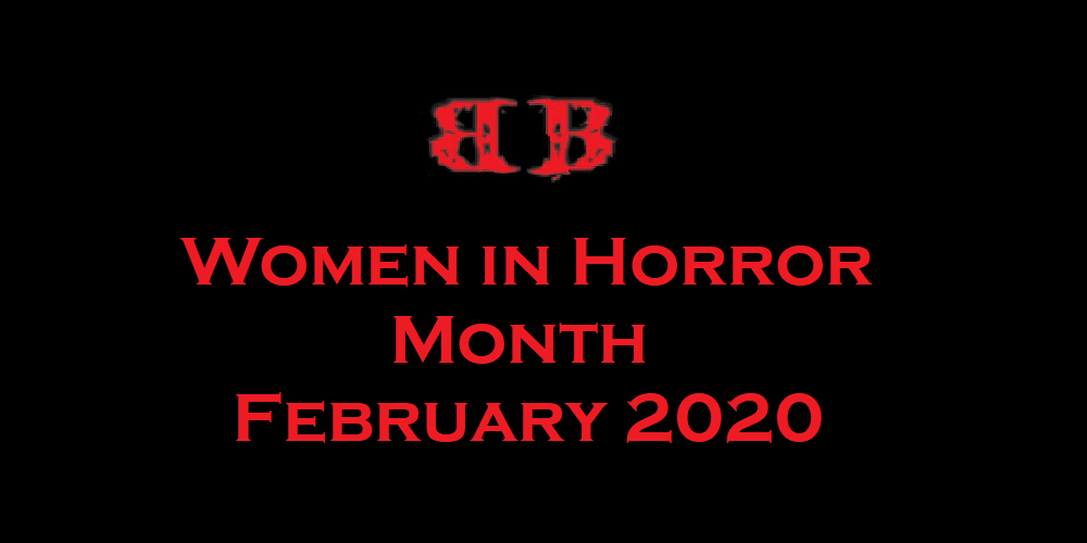 #WiHM: Women in Horror Month