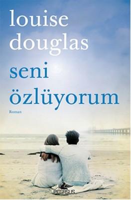 Louise Douglas - Seni Özlüyorum