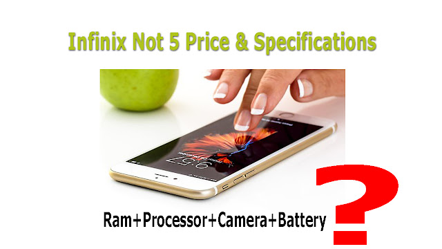 Infinix-Note-5-Price-And-Specifications