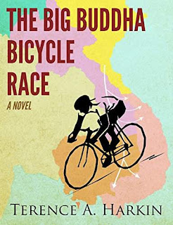 The Big Buddha Bicycle Race: A Novel by Terence A. Harkin