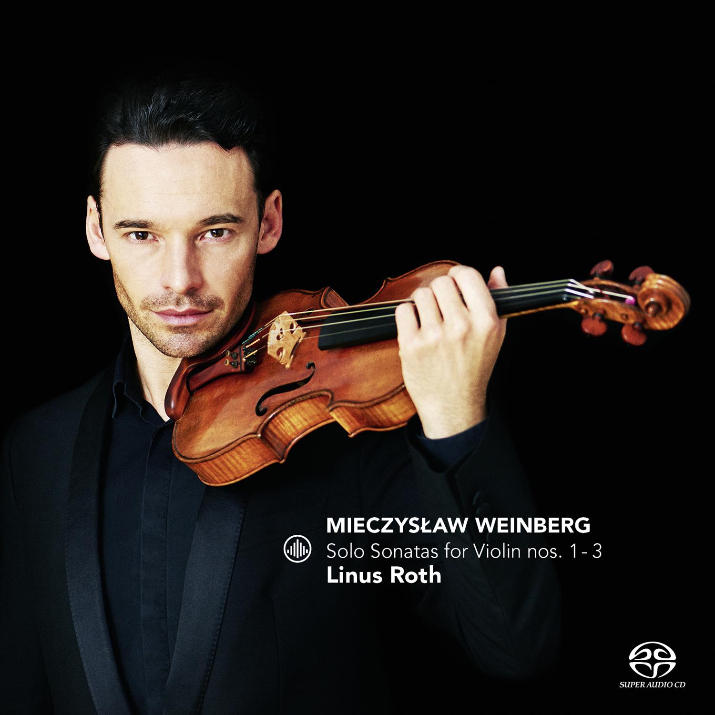 IN REVIEW: Mieczysław Weinberg & Dmitri Shostakovich - SOLO SONATAS FOR VIOLIN NOS. 1 - 3 & 3 FANTASTIC DANCES (Challege Classics CC72688)
