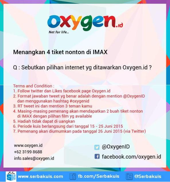 Kuis Oxygen Berhadiah 4 Tiket Nonton at IMAX