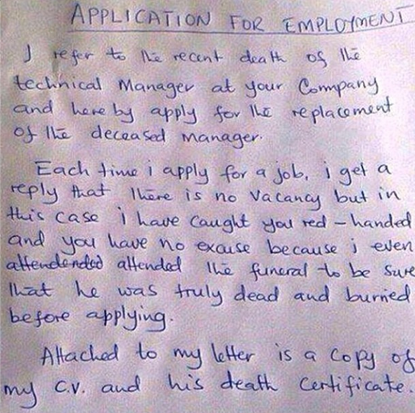 funny job application letters Hiring managers are trying to find a needle in an application  eye-catching, gig-nabbing cover letter  the letter with 'i'm applying for x job.