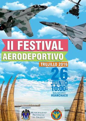 Preparen sus cámaras, pues Trujillo tendrá su segundo Festival Aéreodeportivo 2016