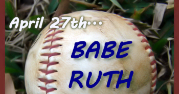 Image result for babe ruth day