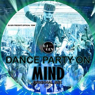 DJ GRV - DANCE PARTY ON MIND