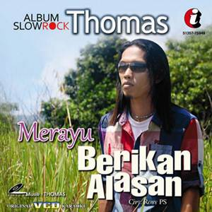 Thomas Arya - Berikan Alasan (Full Album)