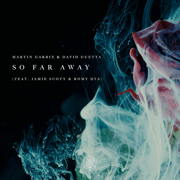 Martin Garrix & David Guetta - So Far Away (feat. Jamie Scott & Romy) - Single Cover