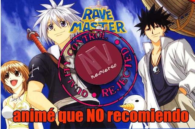 no recomiendo el anime rave master