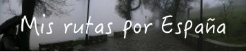 Viajar sola. Mis rutas por España