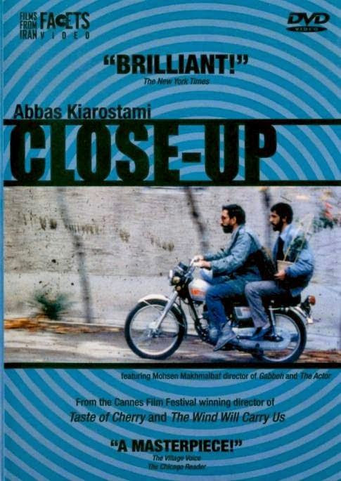 CLOSE-UP: A OBRA-PRIMA DE KIAROSTAMI