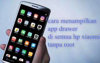 Cara Menampilkan App Drawer MIUI 11 Di HP Xiaomi Tanpa Root