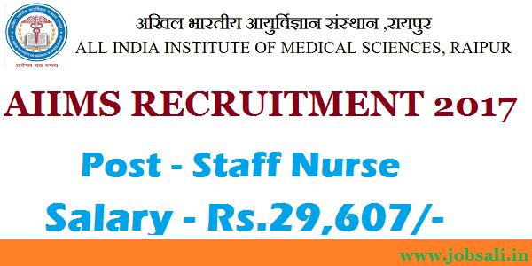 AIIMS Raipur Recruitment. Govt Nursing Jobs, AIIMS Walk In Interview