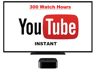 Buy 300 Watch Hours on Youtube Instantly