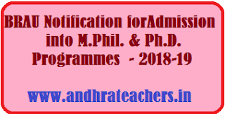 BRAOU Notification for Admission into M.Phil. & Ph.D. Programmes - 2018-19