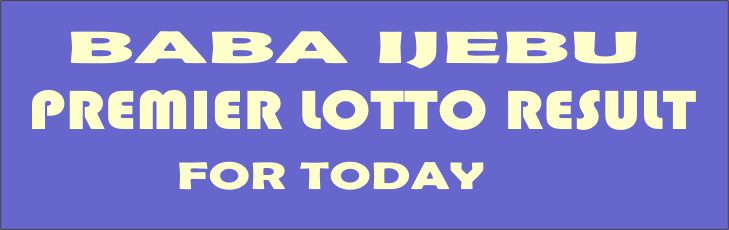 Baba Ijebu Lotto Result For Wednesday 26 April 2017